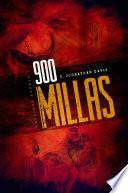 900 MILLAS