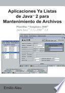 Aplicaciones Ya Listas de JavaTM 2 para Mantenimiento de Archivos
