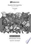 BABADADA Black-and-white, Español de Argentina - Tajik (in Cyrillic Script), Diccionario Visual - Visual Dictionary (in Cyrillic Script)