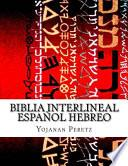 Biblia Interlineal Español Hebreo