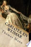 Carlota En Weimar (Spanish Edition)