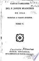 Cartas Familiares del P. Joseph Francisco de Isla