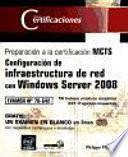 Certificaciones Windows Server 2008 - Examen MCTS 70-642 - Configuración de una infraestructura de red
