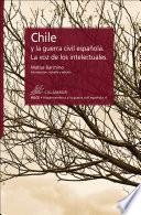 Chile y la guerra civil española. La voz de los intelectuales