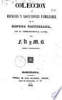 Colección de refranes y locuciones familiares de la lengua castellana, con su correspondencia latina