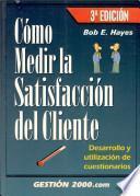 Cómo medir la satisfacción del cliente
