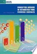 Conceptos básicos de estadística para ciencias sociales