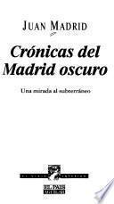 Crónicas del Madrid oscuro