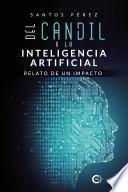 Del candil a la Inteligencia Artificial