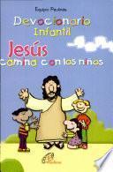 Devocionario Infantil Jesus Camina Con Los Ninos