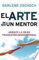 El Arte de Ser un Mentor