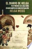 El diario de Helga : testimonio de una niña en un campo de concentración