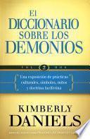 El Diccionario sobre los demonios - Vol. 2