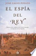 El Espia Del Rey/ The King's Spy