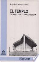 El templo en la teología y la arquitectura
