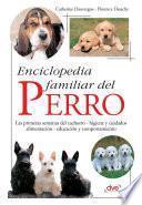 Enciclopedia familiar del perro