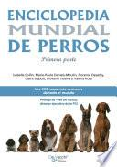 Enciclopedia mundial de perros - Primera parte