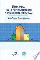 Estadística en la experimentación y evaluación educativas