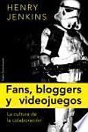 Fans, blogueros y videojuegos