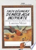 Fin de régimen y democracia incipiente