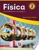 Física 2 Para Bachilleratos Tecnológicos