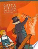 Goya y el Dos de Mayo