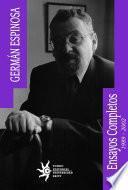 Guillermo Valencia, 1989 ; Luis C. López, 1989 ; La elipse de la codorniz, 1985-1999 ; El sueño ético en Atenas y otras prosas, 1993-2002