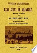 Historia descriptiva del Real Sitio de Aranjuez