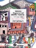 Historia regional del Distrito Federal