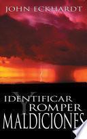 Identificar y romper maldicione / Identifying and Breaking Curses