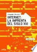 Internet, la imprenta del siglo XXI