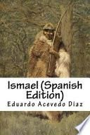 Ismael (Spanish Edition)