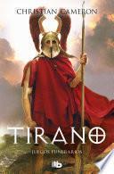 Juegos funerarios (Saga Tirano 3)