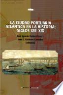 La ciudad portuaria atlántica en la historia