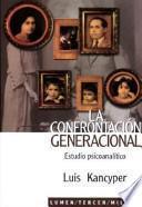 La confrontación generacional