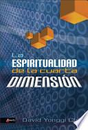 La Espiritualidad de la Cuarta Dimension