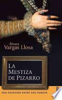 La mestiza de Pizarro