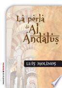 La perla de Al Andalus