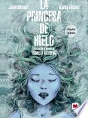 La princesa de hielo Novela Gráfica