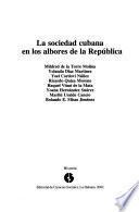 La sociedad cubana en los albores de la República