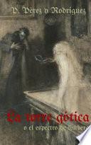 La Torre Gotica O El Espectro de Limberg: Novela Historica del S.XIV
