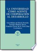 La universidad como agente de cooperación al desarrollo