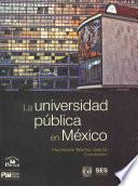 La universidad pública en México