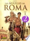 Las aguilas de Roma 1 / The Eagles of Rome