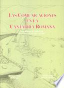 Las comunicaciones en la Cantabria romana