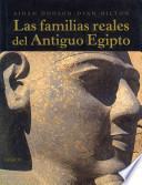 Las familias reales del Antiguo Egipto