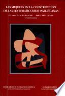 Las mujeres en la construcción de las sociedades iberoamericanas