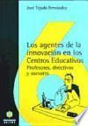 Los Agentes de la innovación en los centros educativos