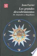Los grandes descubrimientos/ The Great Discoveries