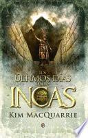 Los últimos días de los incas